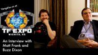 WTF @ TF Expo 2015 – 02 – Matt Frank & Buzz Dixon Interview